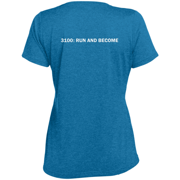 """Back view of blue short sleeve ladies' cut T-shirt with text: """"3100: RUN AND BECOME"""""""