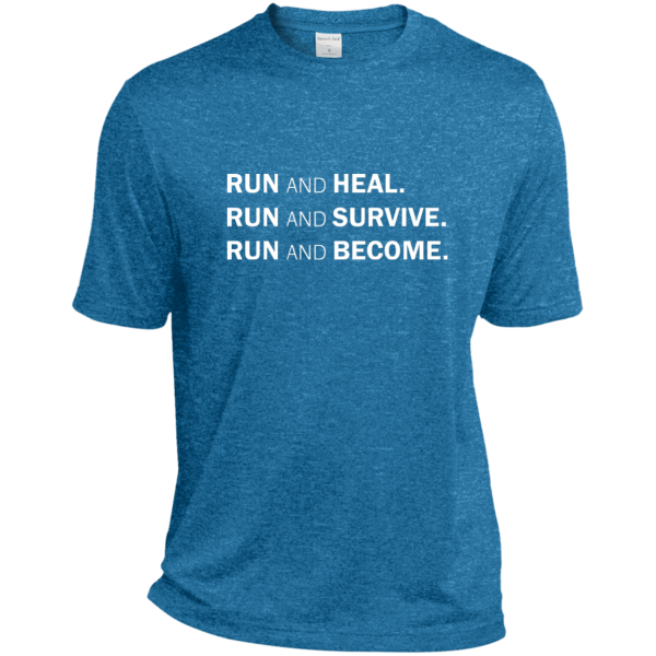 """Front view of blue short sleeve T-shirt with text: """"RUN AND HEAL. RUN AND SURVIVE. RUN AND BECOME."""""""